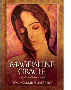 The divine feminine oracle a 53 card deck guidebook for embodying magdalene oracle cards a 45 card deck with guidebook by toni carmine salerno fandeluxe Choice Image