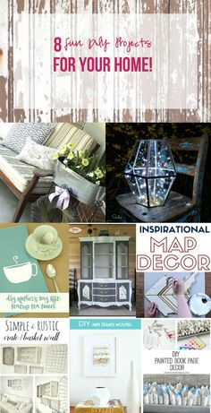 8 Fun DIY Projects for YOUR Home!