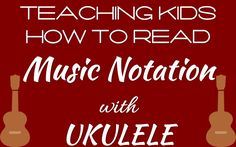 Learn to Read Music Notation with the Ukulele! – Unit 1 This resource is for