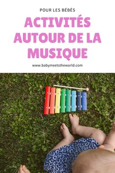 ♡ Bébé et la musique #2 | Activités enfants – Babymeetstheworld - Blog maman - Blog Voyages Poste Radio, Blog Voyage, Bad Mom, First Baby, Travel, Music, Bebe