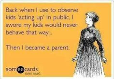 Terrible twos:) tests are constantly challenged lol Terrible Threes, Terrible Twos, Time Quotes, Funny Quotes, Parenthood Quotes, Motherhood Funny, God Help Me, Scary Mommy, E Cards