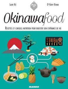Okinawa : recettes et conseils pour booster son espérance de vie