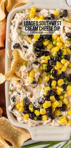 Loaded Cream Cheese Dip is full of southwest flavor with black beans, corn, salsa, lime and plenty of seasonings. Serve with chips, crackers or veggies. #superbowlpartyfood #gamedayfood #gamedaysnacks
