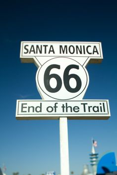 Route 66 - End of the Trail, Santa Monica, California