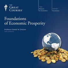 $6.95 sale 5/6 Foundations of Economic Prosperity   [The Great Courses, Daniel W. Drezner]