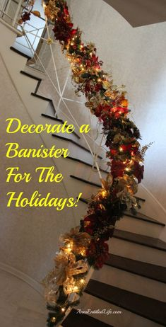 Decorating A Banister For The Holidays - easy instructions on how to decorate yo. Decorating A Banister For The Holidays - easy instructions on how to decorate your banister for the holidays using no tools (or glue guns! Christmas 2014, All Things Christmas, Winter Christmas, Christmas Ideas, Holiday Ideas, Christmas Staircase, Glue Guns, Christmas Inspiration, Xmas Decorations