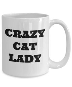 crazy cat lady coffee tea mug ceramic 11oz funny mug silly humor by Laughtereverafter on Etsy