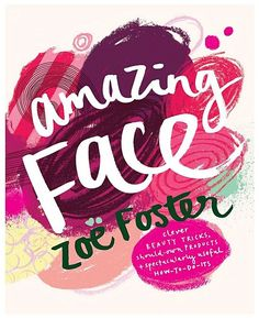 Penguin Books Amazing Face: Clever Beauty Tricks, Should  - Own Products + Spectacularly Useful How how-to-do-its