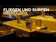 fliegen und surfen - impro_003 https://www.facebook.com/FliegenUndSurfen https://soundcloud.com/soundweg http://www.tildmusic.com