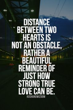 Distance between two hearts is not an obstacle, rather a beautiful reminder of just how strong true love can be.