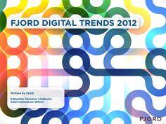 fjord-digital-trends2012final by Fjord via Slideshare