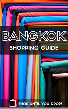 It might be a shopping capital, but you still need to learn where to go. Splash your money in Bangkok! #bangkok #thailand #shopping #clothes #travel