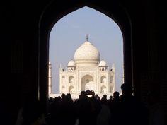 """INDIA "" THROUGH MY EYES: TAJ MAHAL ""AN EPITOME OF LOVE"""