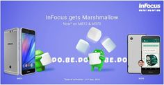 #InFocus M812 and M370 to get Android 6.0 #Marshmallow by December 2015 - #Update