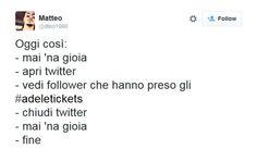 Per tutti coloro che hanno atteso invano di trovare gli #adeletickets per il concerto di Verona è proprio una giornata da #mainagioia  #maiunagioia #neverajoy #adele #concerti #italia #twitter #ironia #biglietti