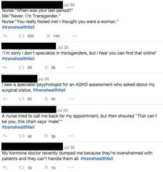 Trans People Are Using #TransHealthFail And It's Making A Difference -- From being denied medical care to doctors who use anti-trans epithets and much more.