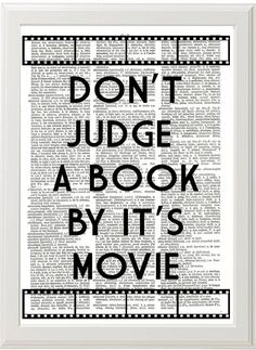 DORM Decor Wall Art Quote POSTER, Old Book Art, Book Lover Gift Reader, Literature Art, Home LIBRARY Print - Don't judge a book by its movie on Etsy, $8.00