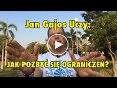 Jan Gajos uczy: Jak pozbyć się ograniczeń i zmienić swoje życie - YouTube