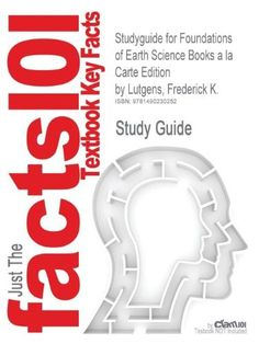 Earth science a la carte edition 12th edition 9780321616791 studyguide for foundations of earth science books a la carte edition by lutgens frederick k fandeluxe Image collections