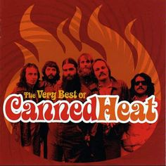 PHAROPHA SONORA: CANNED HEAT - The Very Best of Canned Heat (Blues)