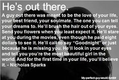 I love the words of Nicholas Sparks, he is a true romantic Great Quotes, Quotes To Live By, Funny Quotes, Inspirational Quotes, Quotable Quotes, Awesome Quotes, Motivational Quotes, Spark Quotes, One Day Quotes