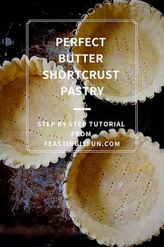 Teatime Perfect Butter Shortcrust Pastry Feasting Is Fun donuts Butter Feasting FUN Pastry PERFECT Shortcrust shortcrust Pastry Teatime Pastry Recipes, Tart Recipes, Sweet Recipes, Baking Recipes, Dessert Recipes, Pastry Dishes, Savoury Recipes, Keto Recipes, Bread And Pastries