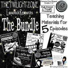 """The Twilight Zones Lessons - the Bundle, resources for 5 Episodes - lessons include: """"Time Enough at Last,"""" """"The Masks,"""" """"To Serve Man,"""" """"A Stop at Willoughby,"""" and """"Nothing in the Dark,"""" at 20%+ savings. Motivate your students, encourage deep thinking, and use these CCSS aligned lessons. Use it as a classroom management tool - your students will be so cooperative, knowing that they will be rewarded with an episode. ;)  It also leads to lots of connections with other concepts and lessons."""
