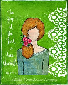 The Joy of the Lord is Her Strength - Nehemiah 8:10 - Mixed Media She Art Print (8x10) - pinned by pin4etsy.com