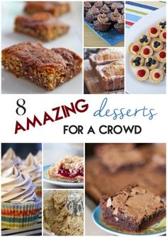 8 Amazing Desserts for a Crowd | www.orwhateveryoudo.com I #dessert #recipe #crowd