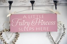 a little fairy princess sleeps here - home decor sign