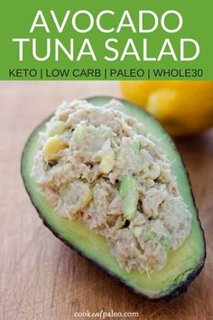 Try this healthy tuna salad with no mayo. It's low carb, keto, paleo, and Whole30 compliant - and you can make it with just 4 ingredients you probably already have! #tunasalad #healthyrecipe #lowcarb #ketorecipe #cookeatpaleo