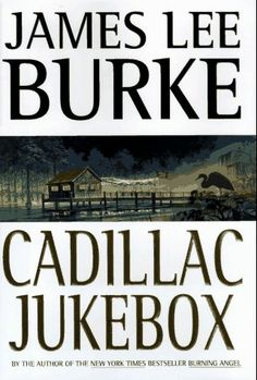Cadillac Jukebox (Dave Robicheaux Mysteries) by James Lee Burke...One of Burke's series of crime stories set in the Louisiana bayou country