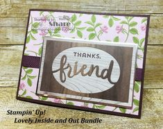 Stampijn\' Up! Lovely Inside and Out Bundle created by Kay Kalthoff with #stampingtoshare Includes How To Video