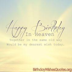 146 Best Birthday In Heaven Images Birthday Greetings Birthday