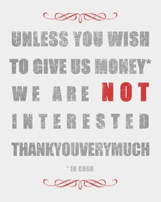 Freebie – Printable 'We Are Not Interested' poster to hang on your front door... | by Creativity Prompt