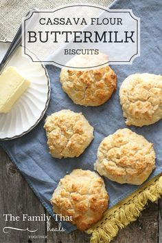 Cassava Flour Buttermilk Biscuits made with Otto's Naturals Cassava Flour | The Family That Heals Together