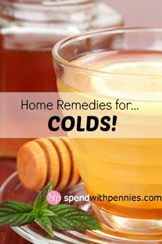 Here are some fabulous home remedies for colds (and they will help you yourself hydrated!)!