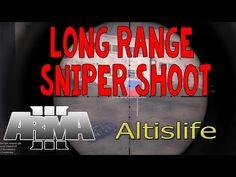 ArmA 3 Altislife #12: Long Range Sniper Shoot Montage - YouTube