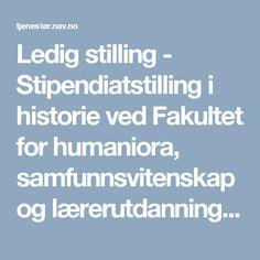 Ledig stilling - Stipendiatstilling i historie ved Fakultet for humaniora, samfunnsvitenskap og lærerutdanning (UiT Norges arktiske universitet)