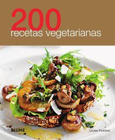 200 recetas vegetarianas by Editorial Blume - issuu Vegan Vegetarian, Vegetarian Recipes, Cooking Recipes, Healthy Recipes, Clean Eating, Healthy Eating, Best Veggie Burger, Salty Foods, Going Vegan