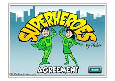 SUPERHEROES ESL printable. ESL powerpoint worksheet of the day of April 21, 2015 by Herber. This is a Powerpoint presentation on agreements. The students have to complete the dialogue between the two superheroes according to the proposed sentence.