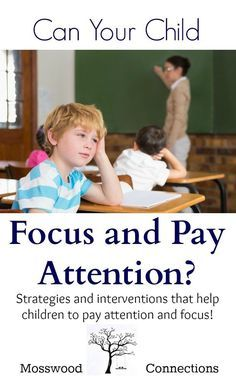 Can Your Child Focus and Pay Attention? Strategies and tips that will help children to focus and pay attention.