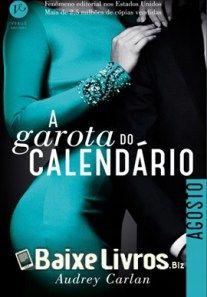 Baixar Livro: A Garota do Calendário – Agosto #8– Audrey Carlan