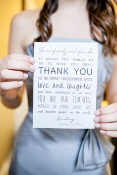 15 Ways to Show Your Love for Mom on Your Wedding Day - Publicly thank her Giving her a gift is one thing, but take it a step further by showing your gratitude at the actual event. Write a personal note in your ceremony programs, make a short thank-you speech at the end of the reception, or dedicate a special song to her. We also like when brides give their mother their bouquet at the end of the night.