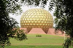 Auroville, India - City of communal harmony | 17 Quirky Cities And Towns You Totally Need To Visit