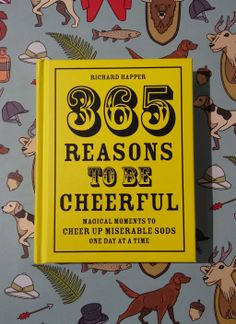 """Is the start of December giving you a little bit of the winter blues?  We can help with """"365 Reasons To Be Cheerful: Magical Moments To Cheer Up Miserable Sods One Day At A Time""""."""
