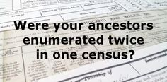 Have you double-checked to see if your ancestors were enumerated twice in one census? Double Take, Dna Test, Genealogy, Education, Books, Livros, Libros, Family Tree Chart, Book