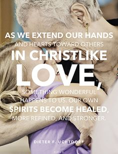 As we extend our hands and hearts toward others in Christlike love....
