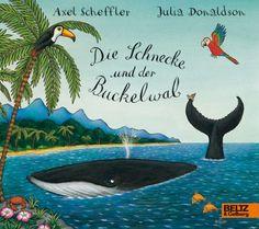 axel scheffler - Julia Donaldson // die schnecke und der buckelwal