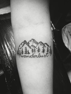 Wanderlust.  I couldn't have picked a better first tattoo.